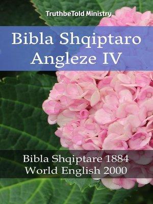 cover image of Bibla Shqiptaro Angleze IV