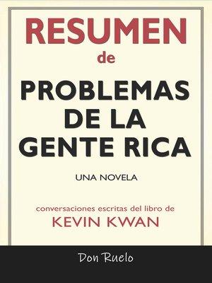 cover image of Resumen de Problemas De La Gente Rica