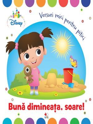 cover image of Buna dimineata, soare!