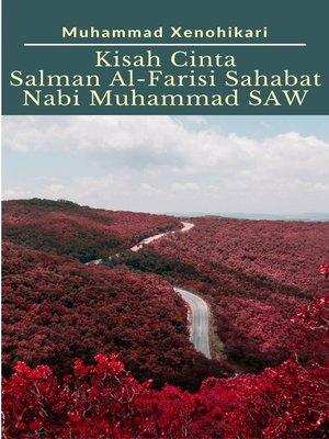 cover image of Kisah Cinta Salman Al-Farisi Sahabat Nabi Muhammad SAW