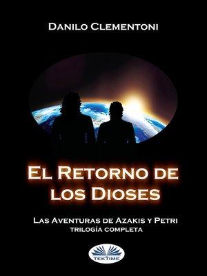 cover image of El Retorno De Los Dioses