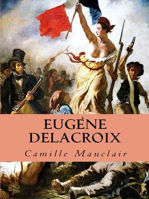 cover image of Eugène Delacroix