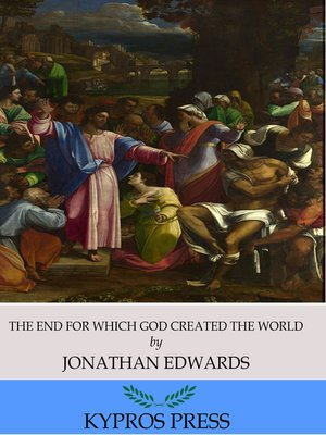 cover image of The End for Which God Created the World