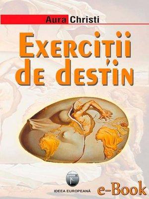 cover image of Exerciții de destin