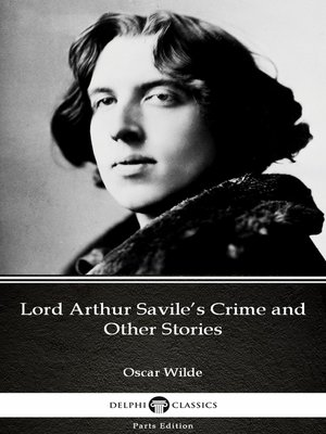 cover image of Lord Arthur Savile's Crime and Other Stories by Oscar Wilde