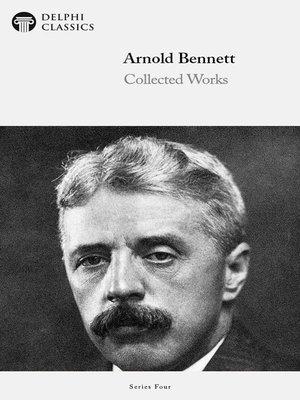 cover image of Delphi Works of Arnold Bennett