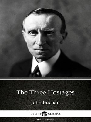 cover image of The Three Hostages by John Buchan - Delphi Classics