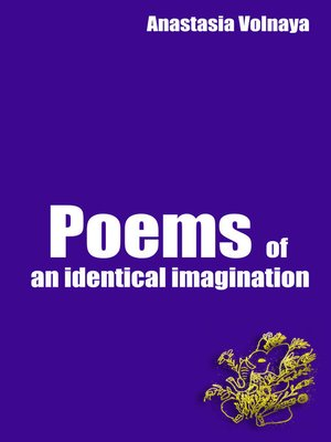 cover image of Poems of an identical imagination