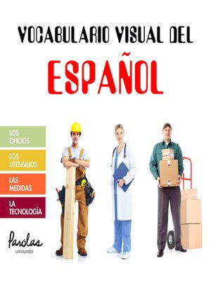 cover image of Los oficios, los utensilios, las medidas, la tecnología