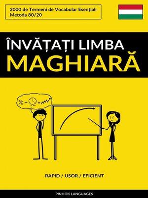 cover image of Învățați Limba Maghiară--Rapid / Ușor / Eficient