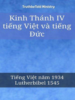 cover image of Kinh Thánh IV tiếng Việt và tiếng Đức