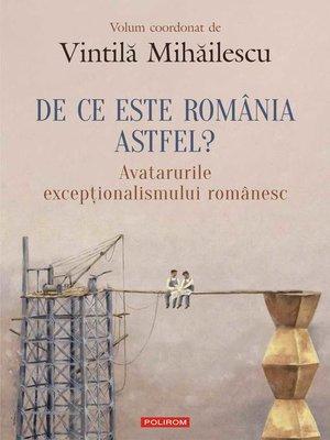 cover image of De ce este România astfel?
