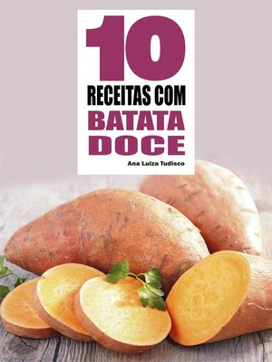 cover image of 10 Receitas com batata doce