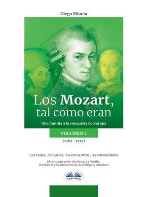 cover image of Los Mozart, Tal Como Eran. (Volumen 2)