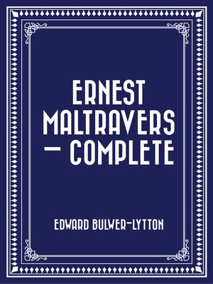 cover image of Ernest Maltravers — Complete