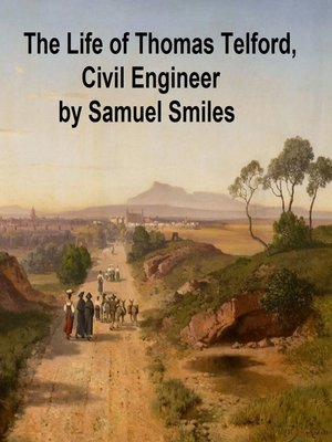 cover image of The Life of Thomas Telford, Civil Engineer