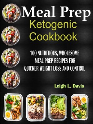 cover image of Meal Prep Ketogenic Cookbook