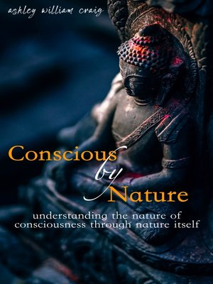 cover image of Conscious by Nature
