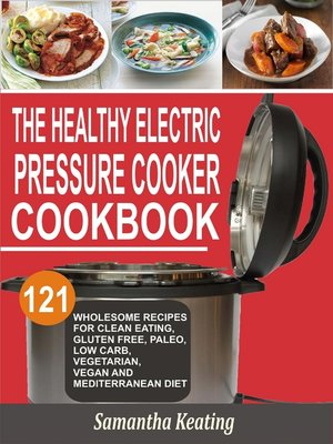 cover image of The Healthy Electric Pressure Cooker Cookbook
