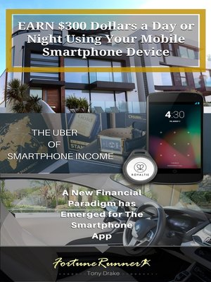 cover image of Earn $300 Dollars a Day or Night Using Your Mobile Smartphone Device