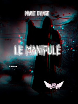 cover image of Le Manipulé