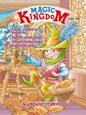 cover image of Magic Kingdom. Rumpelstiltskin