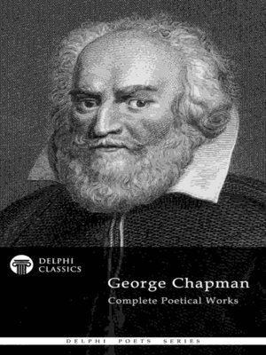 cover image of Delphi Complete Poetry of George Chapman (Illustrated)