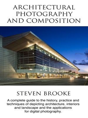 cover image of Architectural Photography and Composition