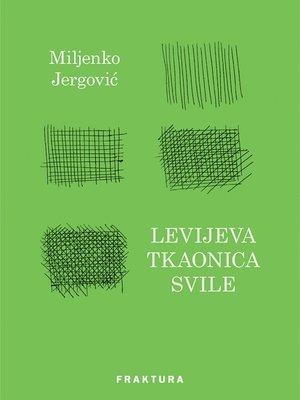 cover image of Levijeva tkaonica svile