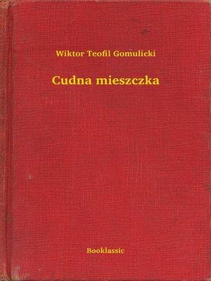 cover image of Cudna mieszczka