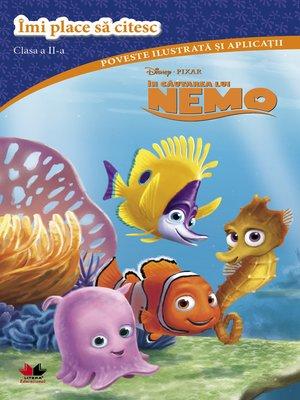 cover image of Disney--in Cautarea Lui Nemo. Imi Place Sa Citesc. Clasa a Ii-a