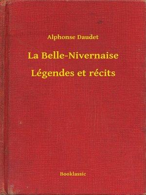 cover image of La Belle-Nivernaise--Légendes et récits
