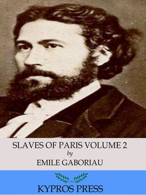 cover image of Slaves of Paris Volume 2: The Champdoce Mystery