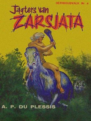 cover image of Jagters van Zarsjata