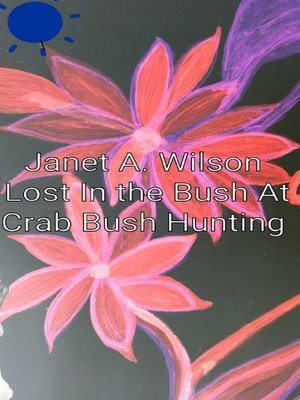 cover image of Lost In the Bush at Crab Bush Hunting