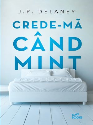 cover image of Crede-mă cand mint