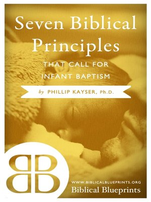 cover image of Seven Biblical Principles that Call for Infant Baptism