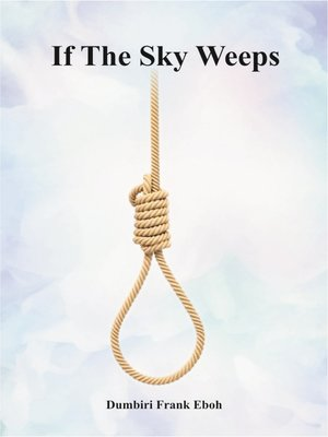 cover image of If The Sky Weeps