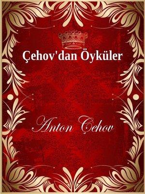 cover image of Çehov'dan Öyküler