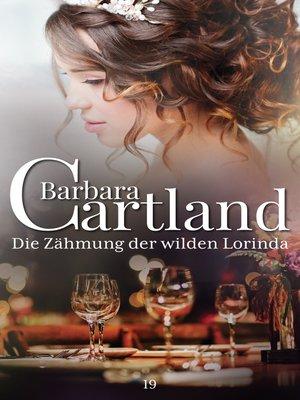 cover image of Die Zåhmung Der Wilden Lorinda