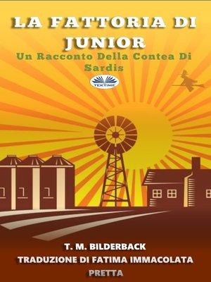 cover image of La Fattoria Di Junior--Un Racconto Della Contea Di Sardis