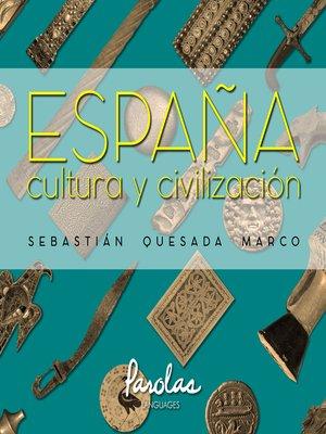 cover image of España, cultura y civilización