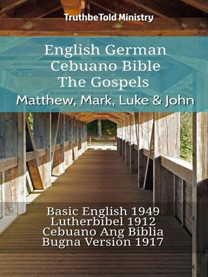 cover image of English German Cebuano Bible--The Gospels--Matthew, Mark, Luke & John