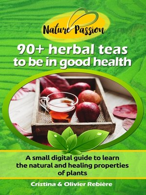cover image of 90+ herbal teas to be in good health