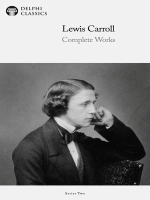 cover image of Delphi Complete Works of Lewis Carroll (Illustrated)