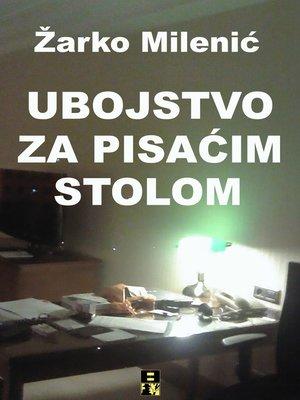 cover image of Ubojstvo za pisacim stolom