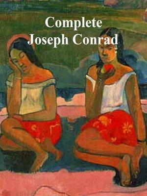 cover image of Complete Joseph Conrad