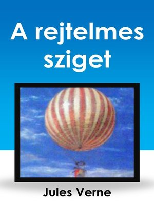 cover image of A rejtelmes sziget