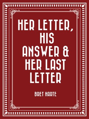 cover image of Her Letter, His Answer & Her Last Letter