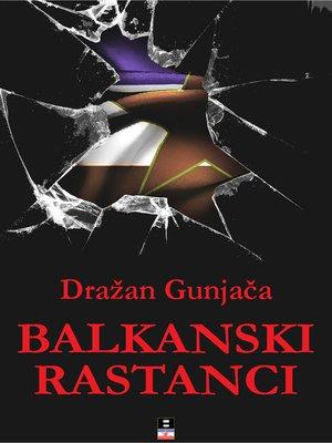 cover image of BALKANSKI RASTANCI